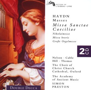 Joseph Haydn / 4 Masses / Choir of Christ Church Cathedral, Oxford / The Academy of Ancient Music / Simon Preston