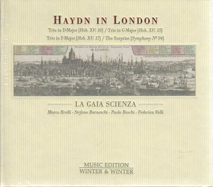 Joseph Haydn / Haydn In London / La Gaia Scienza