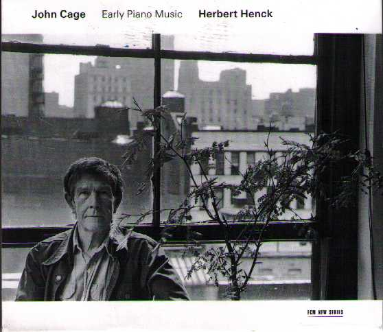 John Cage / Early Piano Music / Herbert Henck