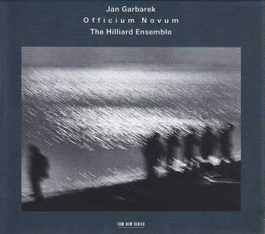 Jan Garbarek / Officium Novum / The Hilliard Ensemble
