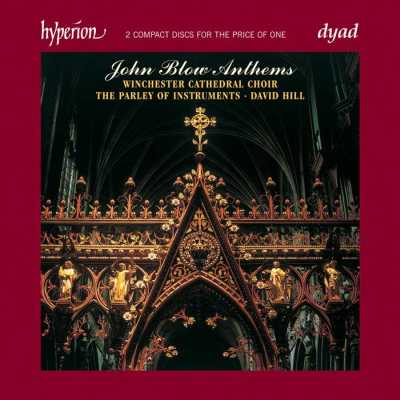 John Blow / Anthems / Winchester Cathedral Choir