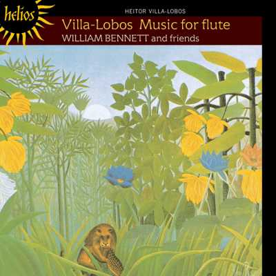 Heitor Villa-Lobos / Music for Flute / William Bennett and Friends