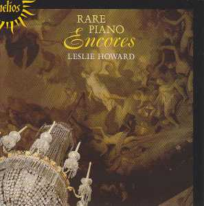 Rare Piano Encores / Leslie Howard