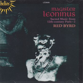 Magister Leoninus / Sacred Music from 12th-Century Paris / Red Byrd