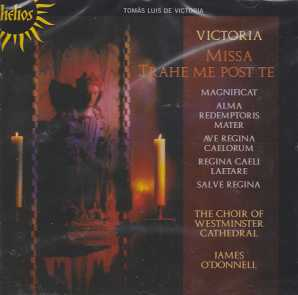 Tomas Luis de Victoria / Missa trahe me post te / Choir of Westminster Cathedral / James O'Donnell