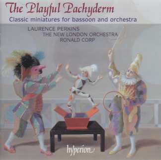 The Playful Pachyderm / Classic miniatures for bassoon and orchestra