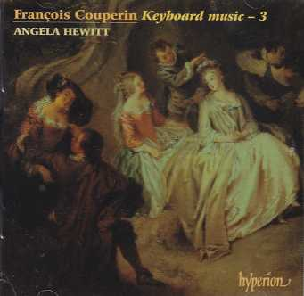 Francois Couperin / Keyboard Music, vol. 3 / Angela Hewitt, piano