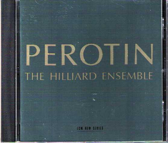 Hilliard Ensemble / Perotin