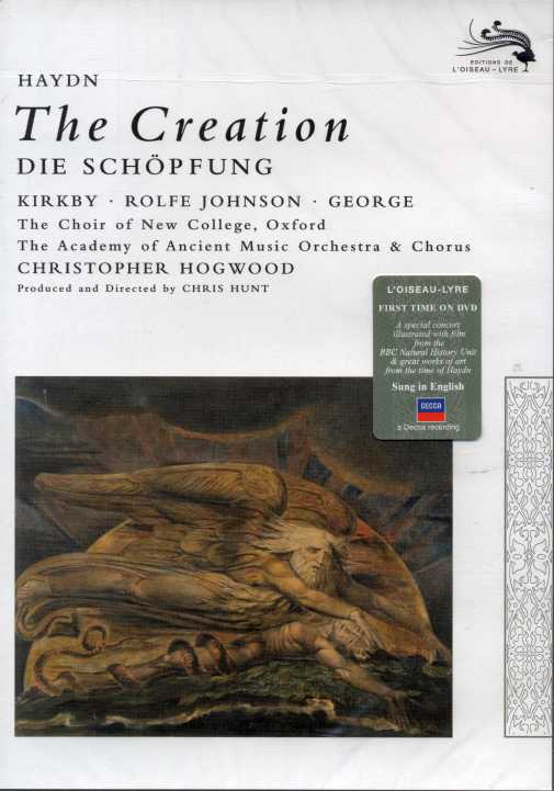 Joseph Haydn / The Creation / Emma Kirkby / Anthony Rolfe Johnson / Michael George / Academy of Ancient Music / Christopher Hogwood DVD