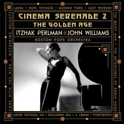 Itzhak Perlman / Cinema Serenade 2 / Boston Pops Orchestra / John Williams