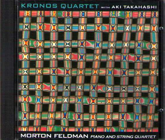 Morton Feldman / Piano and String Quartet / Aki Takahashi & Kronos Quartet