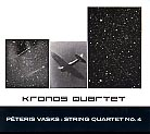Peteris Vasks / String Quartet No. 4 / Kronos Quartet