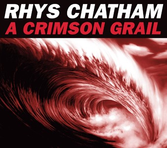Rhys Chatham / A Crimson Grail