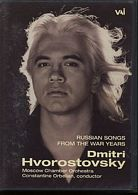 Dmitri Hvorostovsky / Russian Songs from the war years / DVD
