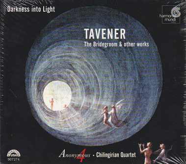John Tavener / Bridegroom & other works / Anonymous 4 / Chilingirian Quartet