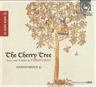 Anonymous 4 / The Cherry Tree: Songs, Carols and Ballads for Christmas SACD