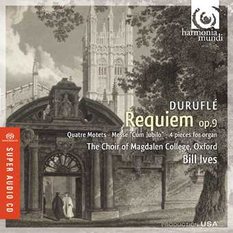 Maurice Duruflé / Requiem / Choir of Magdalen College Oxford SACD
