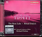 Michael Tippett / The Rose Lake / Ritual Dances SACD