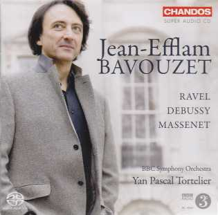 Claude Debussy / Fantaisie for Piano and Orchestra / Maurice Ravel / Jules Massenet / Works for Piano and Orchestra / Jean-Efflam Bavouzet / BBC Symphony Orchestra / Yan Pascal Tortelier SACD