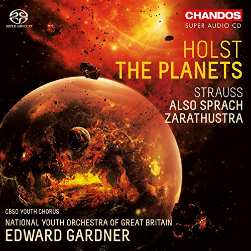 Richard Strauss / Also sprach Zarathustra / Gustav Holst / The Planets // National Youth Orchestra of Great Britain / Edward Gardner
