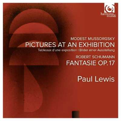 Modest Mussorgsky / Pictures at an Exhibition / Robert Schumann / Fantasie // Paul Lewis