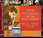 Dmitri Shostakovich / 1906-2006 / 100 Year Celebration SACD