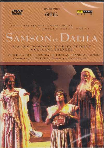 Camille Saint-Saëns / Samson et Dalila / Ferdinand Lemaire / Placido Domingo / Chorus and Orchestra of the San Francisco Opera / Julius Rudel DVD