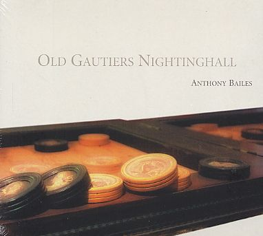 Anthony Bailes / Old Gautier's Nightinghall