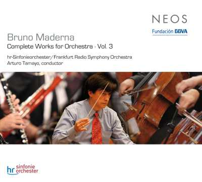 Bruno Maderna / Complete Works for Orchestra, vol. 3 / Arturo Tamayo