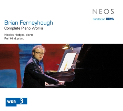 Brian Ferneyhough / Complete Piano Works // Nicolas Hodges