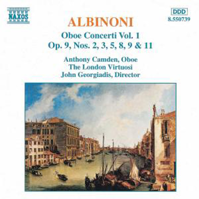 Tomaso Albinoni / Oboe Concerti Vol. 1 / Anthony Camden / The London Virtuosi / John Georgiadis