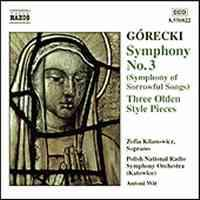 Henryk Górecki / Symphony No. 3 / Three Olden Style Pieces / Polish National Radio Symphony Orchestra / Antoni Wit