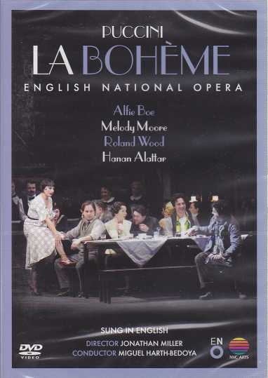 Giacomo Puccini / La Bohème / Alfie Boe / Melody Moore / The English National Opera / Miguel Harth-Bedoya DVD