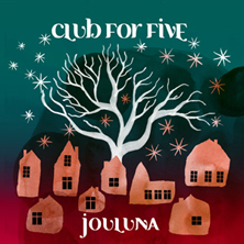 Club for Five / Jouluna