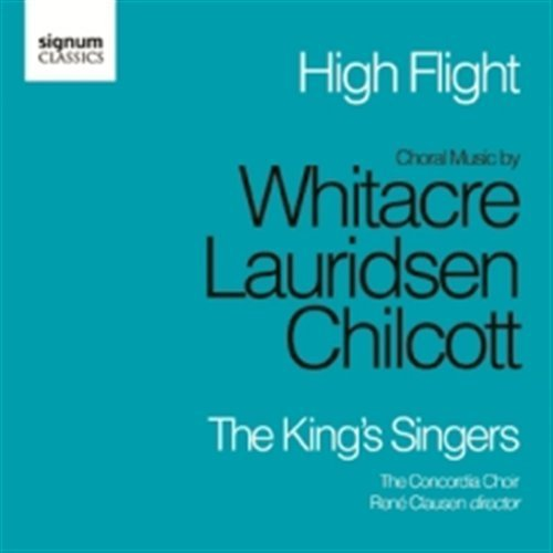 The King's Singers / High Flight / Eric Whitacre / Morten Lauridsen / Bob Chilcott