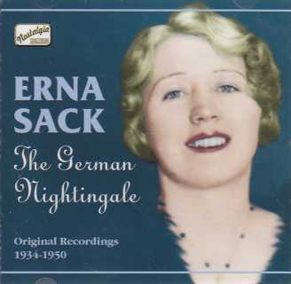 Erna Sack / The German Nightingale / Original Recordings 1934-1950