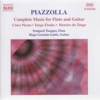 Astor Piazzolla / Complete Music for Flute and Guitar / Irmgard Toepper