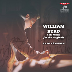 William Byrd / Late Music for the Virginals // Aapo Häkkinen