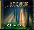 In the Woods / Kai Nieminen, guitar