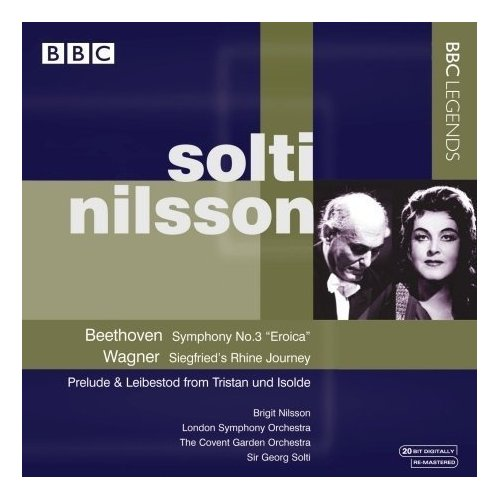 Ludwig van Beethoven / Symphony no. 3 / Richard Wagner / Isoldes Liebedstod & Orchestral Music / Birgit Nilsson / London Symphony Orchestra / Sir Georg Solti