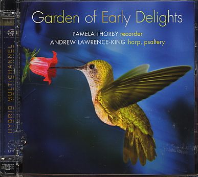 Garden of Early Delights / Pamela Thorby / Andrew Lawrence-King