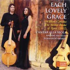 Each Lovely Grace / William Corkine: The Second Booke of Ayres 1612) / Cantar alla Viola