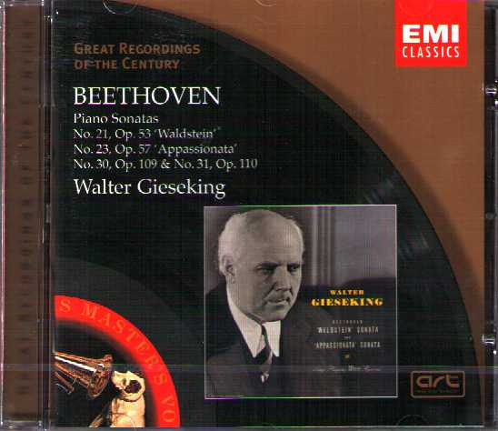 Ludwig van Beethoven / Piano Sonatas 21, 23, 30, 31 / Walter Gieseking / Great Recordings of the Century
