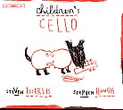 Children's Cello / Steven Isserlis