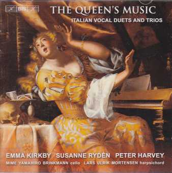 The Queen's Music: Italian Vocal Duets and Trios / Emma Kirkby / Susanne Rydén / Peter Harvey