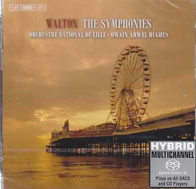 William Walton / The Symphonies / Orchestre National de Lille / Owain Arwel Hughes SACD