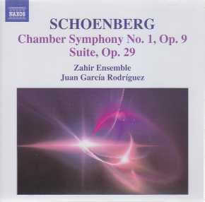 Arnold Schoenberg / Chamber Symphony No 1 & Suite / Zahir Ensemble