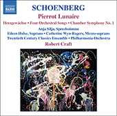 Arnold Schoenberg / Pierrot Lunaire / Chamber Symphony no. 1 / Orchestral Songs / Robert Craft