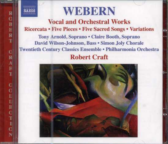 Anton Webern / Vocal and Orchestral Works / Robert Craft
