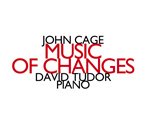 John Cage / Music of Changes // David Tudor